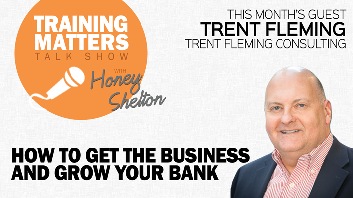 Training Matters Talk Show: How To Get The Business and Grow Your Bank