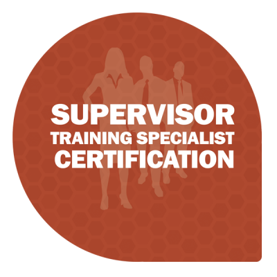 Supervisor Training Specialist Certification