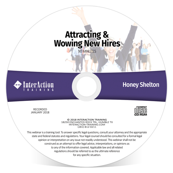 Wowing a New Hire CD-ROM Webinar with Honey Shelton