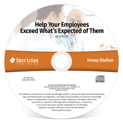 Help Your Employees Exceed What is Expected of Them? Training CD-ROM with Honey Shelton