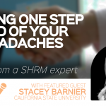 Staying One Step Ahead of Your HR Headaches