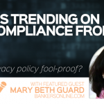 What's Trending on the Compliance Front