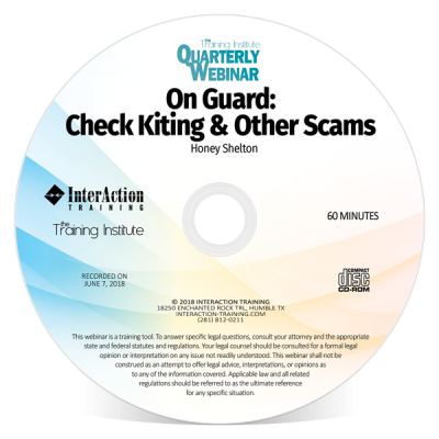 Check Kiting & Other Scams: Quarterly Webinar with Honey Shelton CD-ROM edition