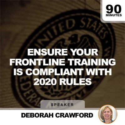 Ensure Your Frontline Training is Compliant with 2020 Rules - Webinar with Deborah Crawford
